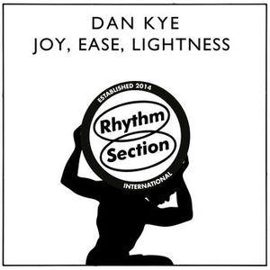 "Dan Kye ‎– Joy, Ease, Lightness 12"" - Vinylhouse"