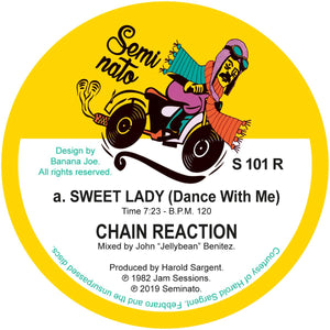Chain Reaction ‎– Sweet Lady (Dance With Me) 12""