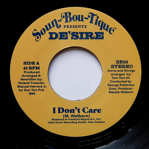 De'sire ‎– I Don't Care / Feed On The Groove 7""