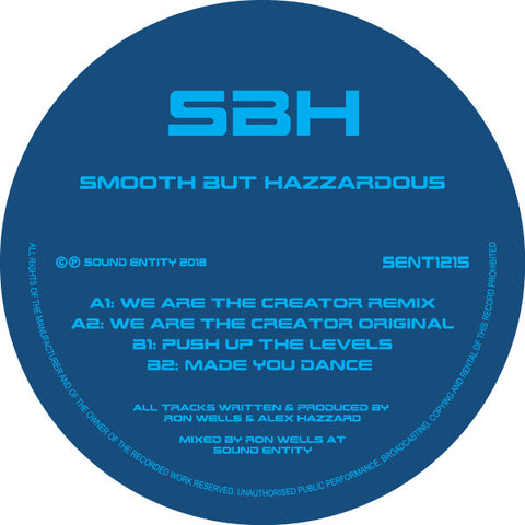 Smooth But Hazzardous ‎– We Are The Creator 12""
