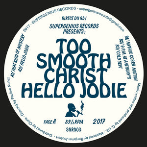 "Too Smooth Christ ‎– Hello Jodie 12"" - Vinylhouse"