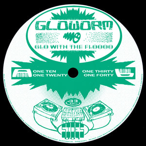 Gloworm - Glo With The Floooo 12""