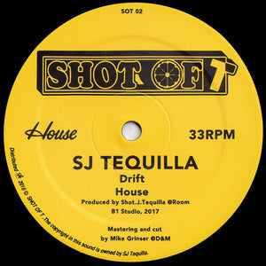 SJ Tequilla - Drift / House (DJ Fett Burger & DJ Dog Remixes) 12""