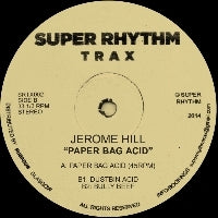 Jerome Hill ‎– Paper Bag Acid 12""