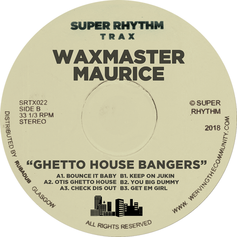 Waxmaster Maurice - Ghetto House Bangers 12""
