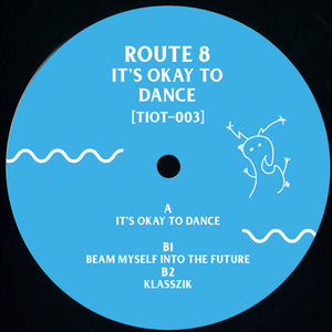 Route 8 ‎– It's Okay To Dance 12""