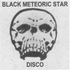 Black Meteoric Star ‎– Disco 3LP