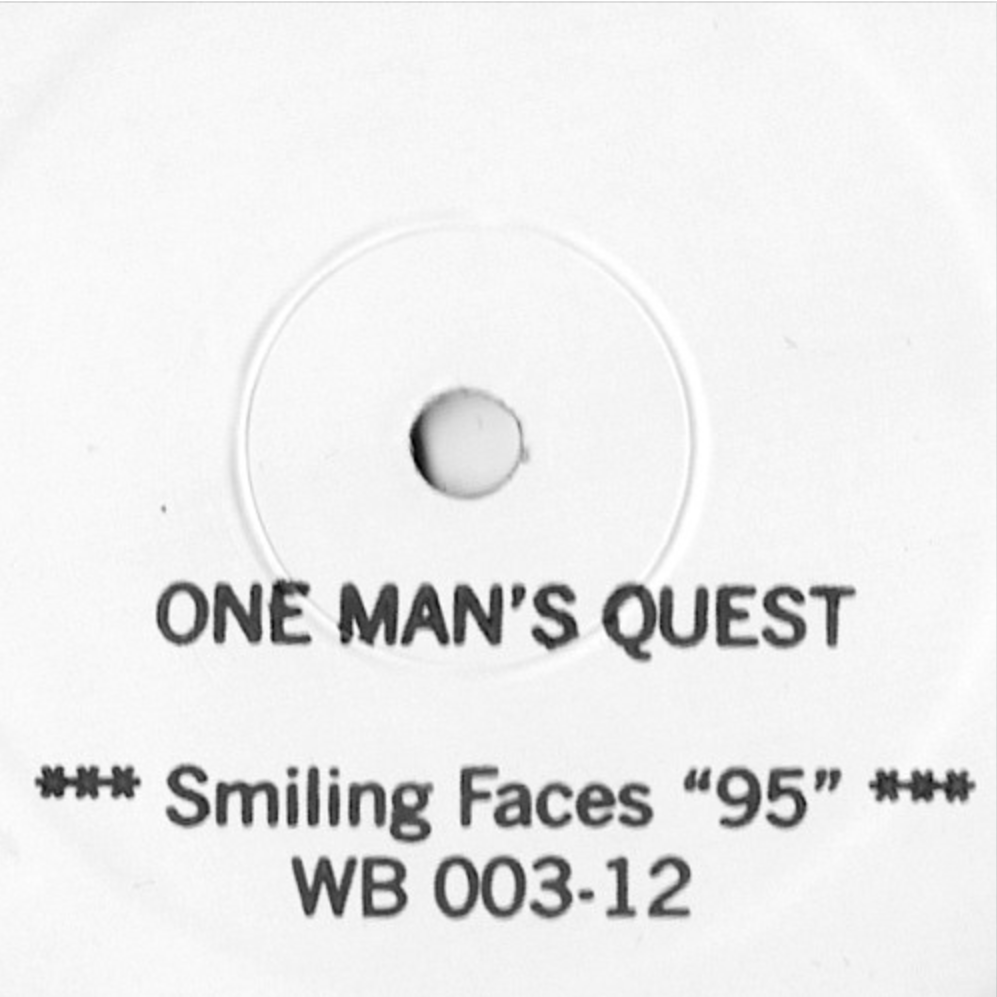 "One Man's Quest - Smiling Faces ""95"" 12"" - Vinylhouse"