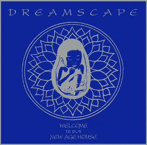 Dreamscape - Welcome To Our New Age House DoLP - Vinylhouse