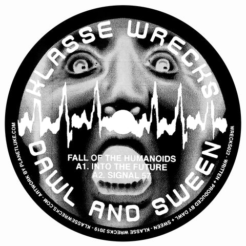 "Dawl + Sween – Fall Of The Humanoids 12"" - Vinylhouse"