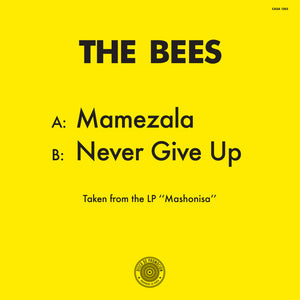 The Bees ‎– Mamezala / Never Give Up 12""