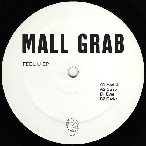 Mall Grab - Feel U EP - Vinylhouse