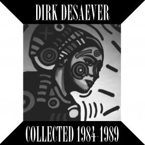 "Dirk Desaever ‎– Collected 1984-1989 (Extended Play) 12"" - Vinylhouse"