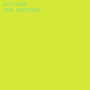 Mattheis ‎– Thin Sections LP