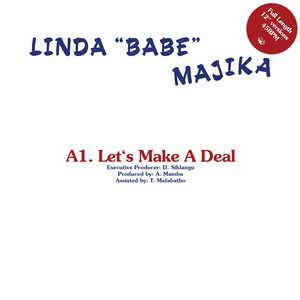 "Linda ""Babe"" Majika / Thoughts Visions And Dreams Feat. Ray Phiri ‎– Let's Make a Deal / Step Out Of My Life 12"""