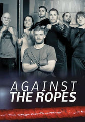Against the Ropes [DVD] [2015]