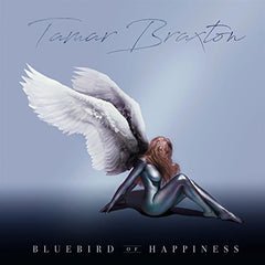Bluebird of Happiness [Explicit] - Tamar Braxton