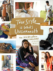 True Style is What's Underneath: The Self-Acceptance Revolution