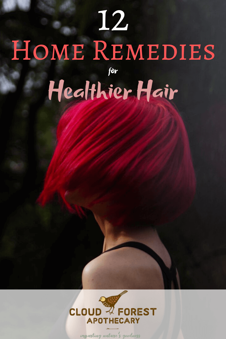 12 Home Remedies for Healthier Hair