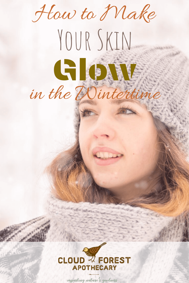 How to Make Your Skin Glow in the Wintertime