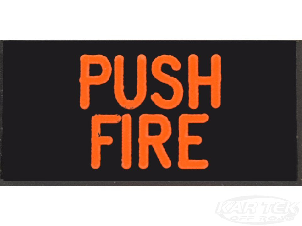 PUSH FIRE Dash Badge Self Adhesive ID Label For Your Indicator Lights Or Switches