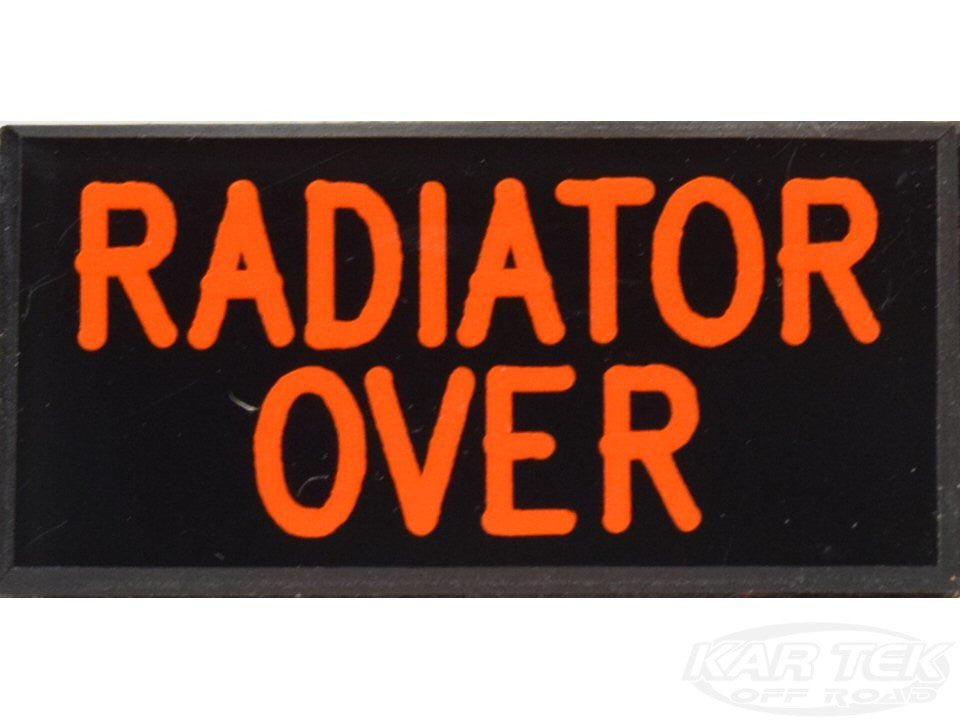 RADIATOR OVER Dash Badge Self Adhesive ID Label For Your Indicator Lights Or Switches