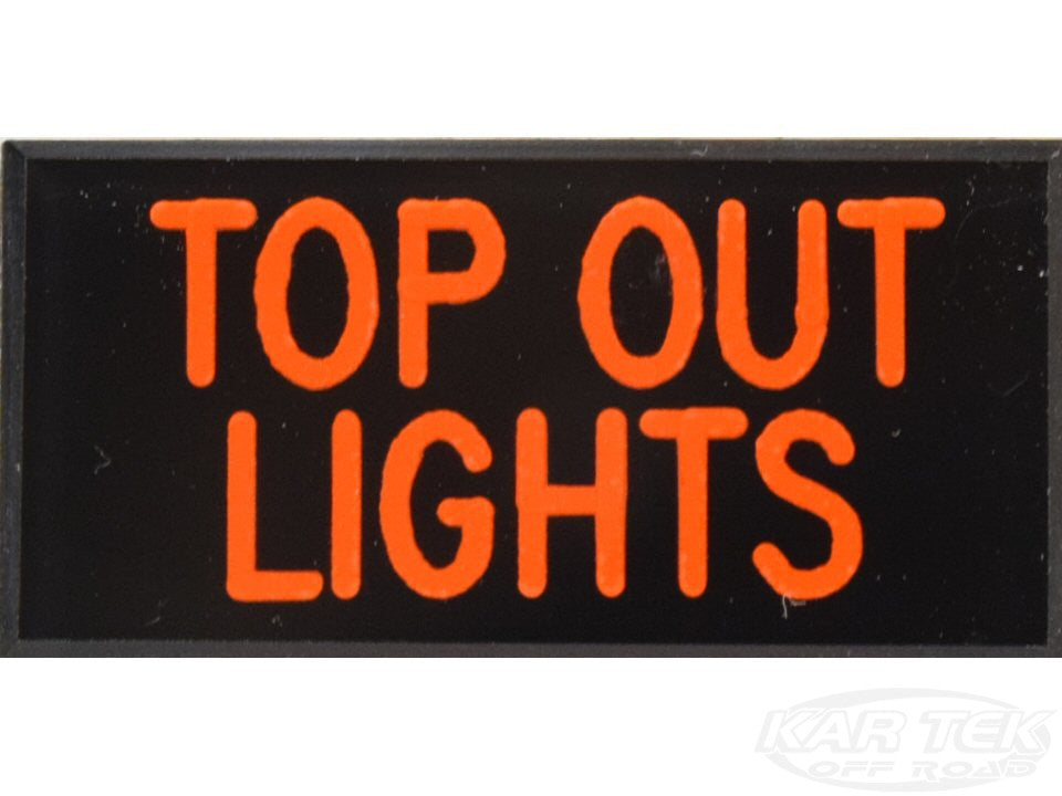 TOP OUT LIGHTS Dash Badge Self Adhesive ID Label For Your Indicator Lights Or Switches