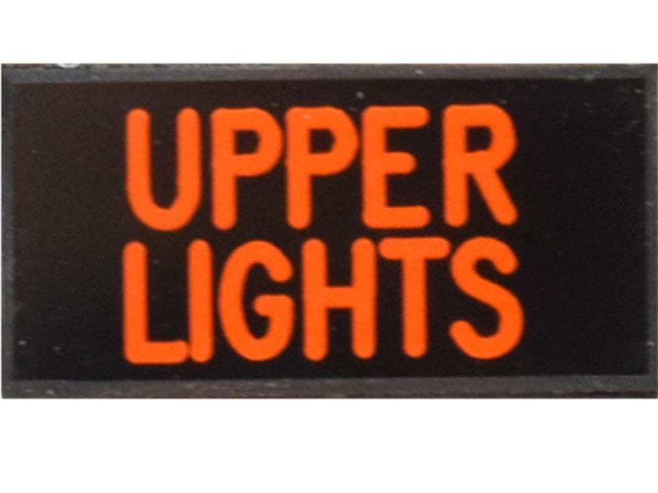 UPPER LIGHTS Dash Badge Self Adhesive ID Label For Your Indicator Lights Or Switches