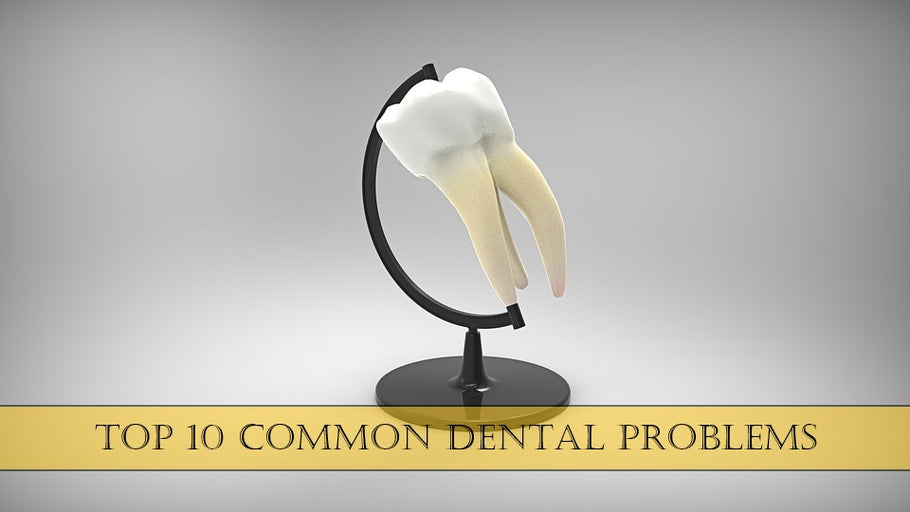 Top 10 Common Dental Problems