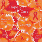 Cancer Fabric, Leukemia Cancer Fabric, Inspirational words, Orange, Cotton or Fleece 7118 - Beautiful Quilt