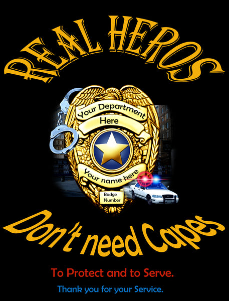Police Fabric, Real Heros Don't Need Capes 1620