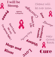 Cancer Fabric, Breast Cancer Fabric, Words of Encouragement, Cotton or Fleece 10105 - Beautiful Quilt