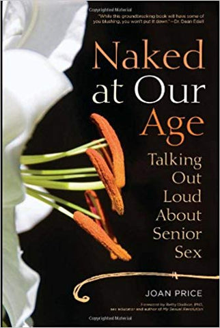 Naked At Our Age - Joan Price