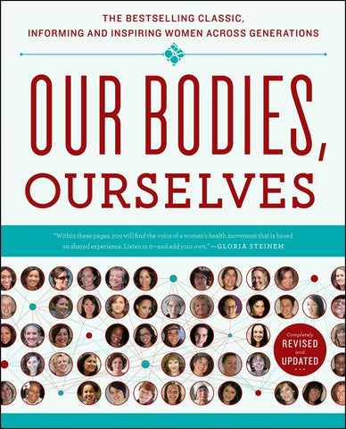 Our Bodies Ourselves - Gloria Steinem