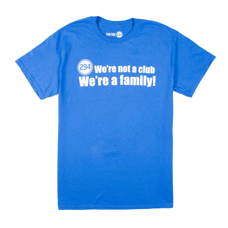 We're A Family T-shirt- Mens