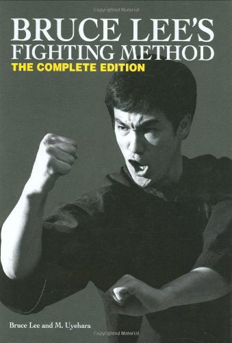 Bruce Lee's Fighting Method: The Complete Edition Hardcover – September 1, 2008