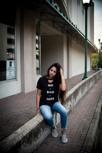 No Bad Days Tee - Six & Ten Boutique