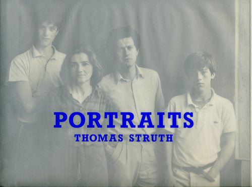 Thomas Struth: Portraits