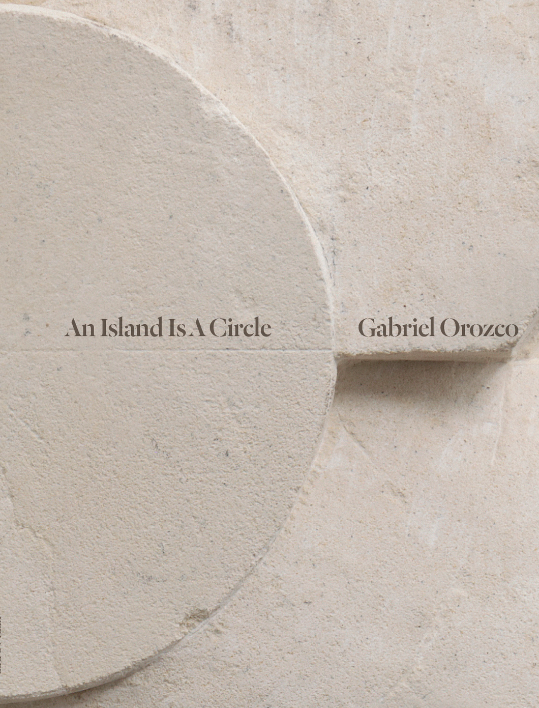 Orozco: An Island Is A Circle Cover