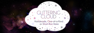 Glittering Cloud: Handmade, One-of-a-Kind or Short-Run Items