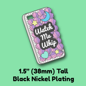PREORDER Watch Me Whip Decoden Cell Phone Case Pin - Resin Enamel Pin Collection