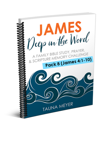(Pack 8) James Scripture Challenge (James 4:1-10)