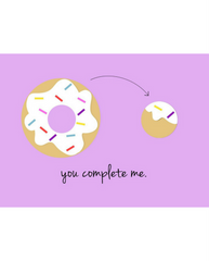 You Complete Me Donut Card