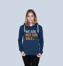 Load image into Gallery viewer, We Are Not For Sale - Ladies' Hoodie