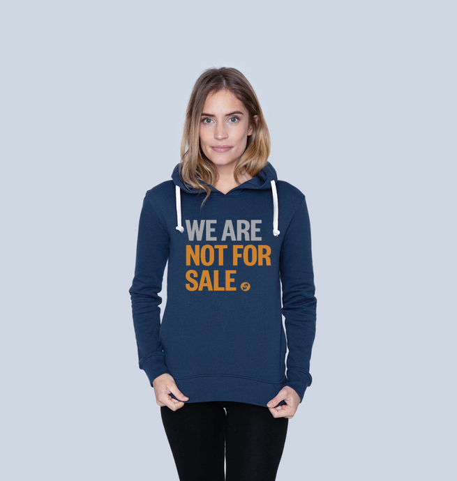 We Are Not For Sale - Ladies' Hoodie