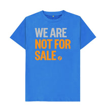 Bright Blue We Are Not For Sale - Men's Tee