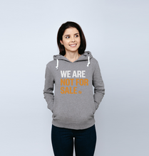 Load image into Gallery viewer, We Are Not For Sale - Ladies' Hoody