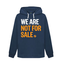 Load image into Gallery viewer, Navy Blue We Are Not For Sale - Ladies' Hoody