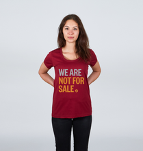 We Are Not For Sale - Ladies' Tee