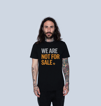 Load image into Gallery viewer, We Are Not For Sale - Men's Tee